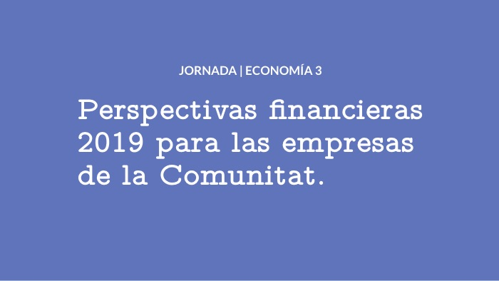 """Participación de Colectual en la jornada """"Perspectivas financieras 2019 para las empresas de la Comunitat"""""""